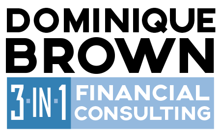Dominique Brown 3-in-1 Financial Consulting Service